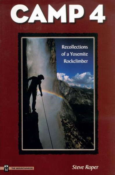 Camp 4: Recollections of a Yosemite Rockclimber