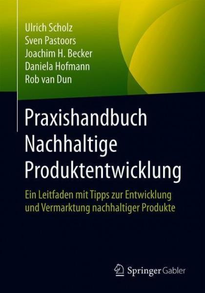 Praxishandbuch Nachhaltige Produktentwicklung