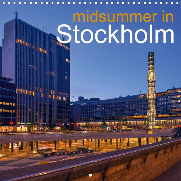 Midsummer in Stockholm (Wall Calendar 2020 300 × 300 mm Square)