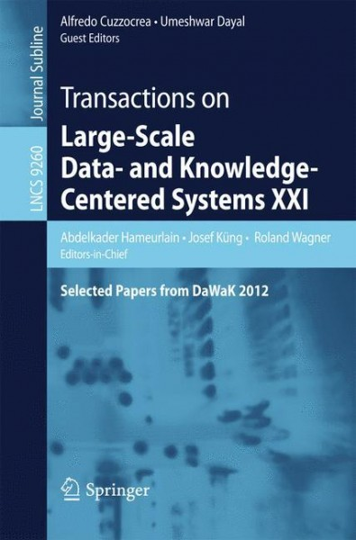 Transactions on Large-Scale Data- and Knowledge-Centered Systems XXI