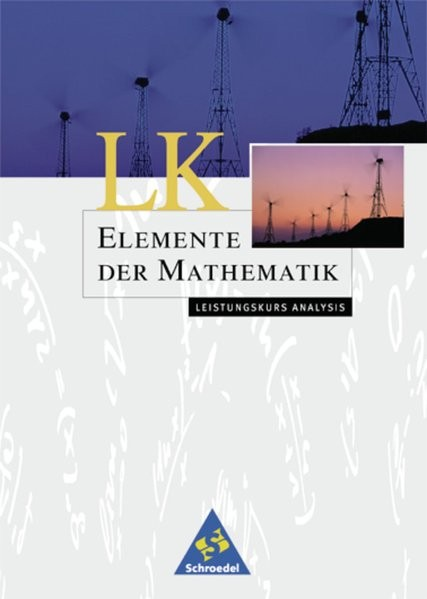 Elemente der Mathematik. Leistungskurs Analysis