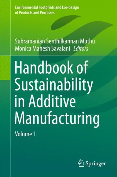 Handbook of Sustainability in Additive Manufacturing 01