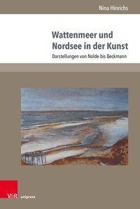 Wattenmeer und Nordsee in der Kunst