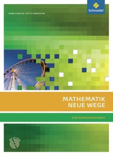 Mathematik Neue Wege SII. Arbeitsbuch Einführungsphase. G8. Nordrhein-Westfalen
