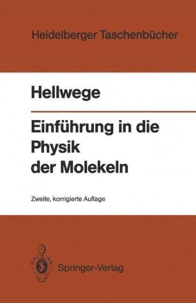 Einführung in die Physik der Molekeln