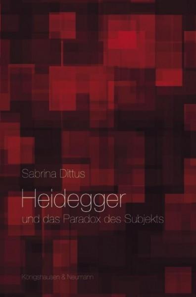 Heidegger und das Paradox des Subjekts