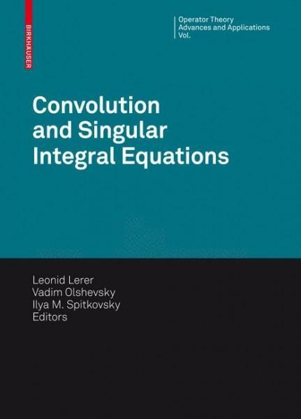 Convolution and Singular Integral Equations