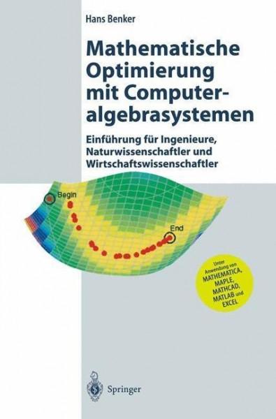 Mathematische Optimierung mit Computeralgebrasystemen