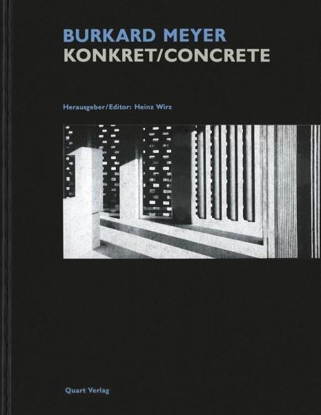 Burkard Meyer. Konkret/Concrete