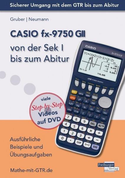 CASIO fx-9750 GII von der Sek I bis zum Abitur