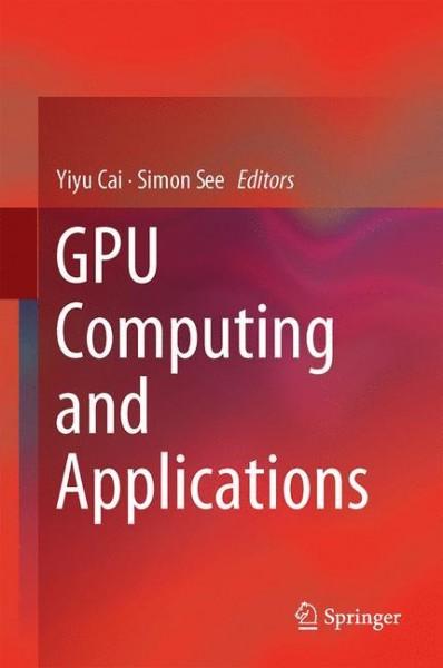GPU Computing and Applications
