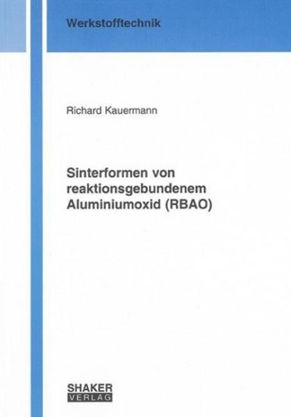 Sinterformen von reaktionsgebundenem Aluminiumoxid (RBAO)