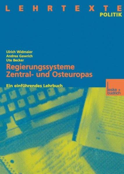 Regierungssysteme Zentral- und Osteuropas