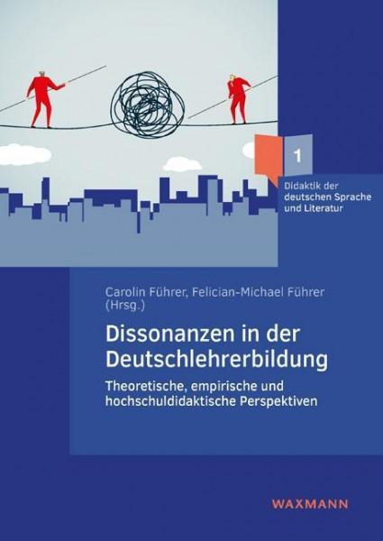 Dissonanzen in der Deutschlehrerbildung
