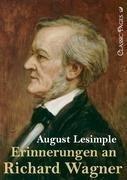 Erinnerungen an Richard Wagner - Lesimple, August
