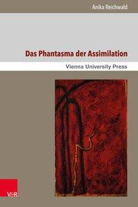 Das Phantasma der Assimilation