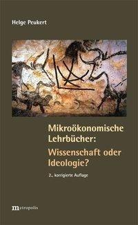 Mikroökonomische Lehrbücher: Wissenschaft oder Ideologie