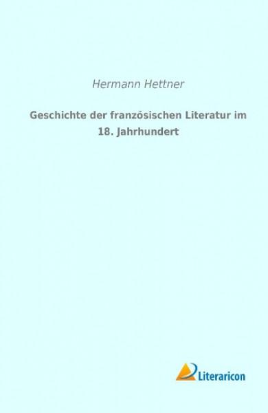 Geschichte der französischen Literatur im 18. Jahrhundert