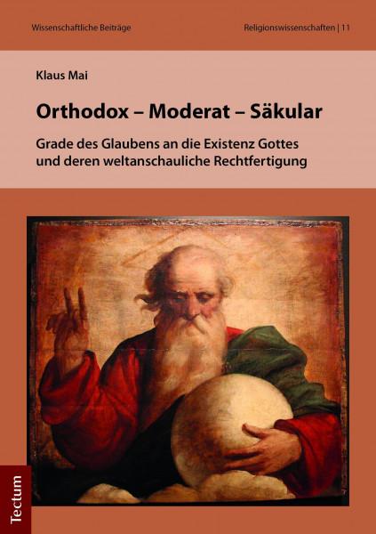 Orthodox - Moderat - Säkular