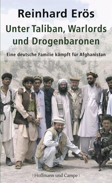 Unter Taliban, Warlords und Drogenbaronen