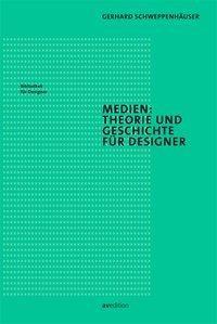Medien: Theorie und Geschichte für Designer