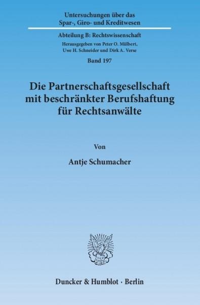 Die Partnerschaftsgesellschaft mit beschränkter Berufshaftung für Rechtsanwälte