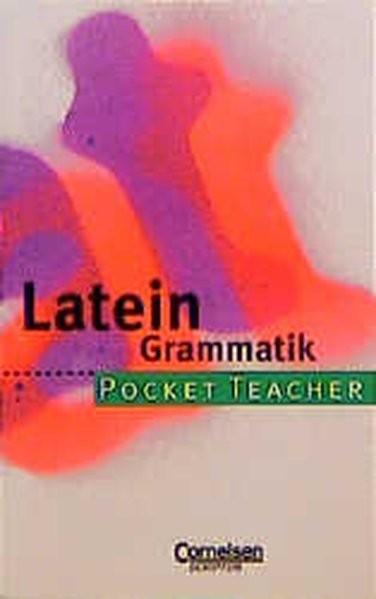 Pocket Teacher, Sekundarstufe I, Latein Grammatik