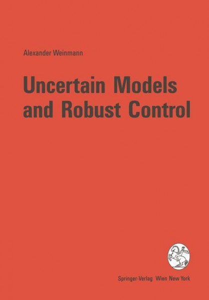Uncertain Models and Robust Control