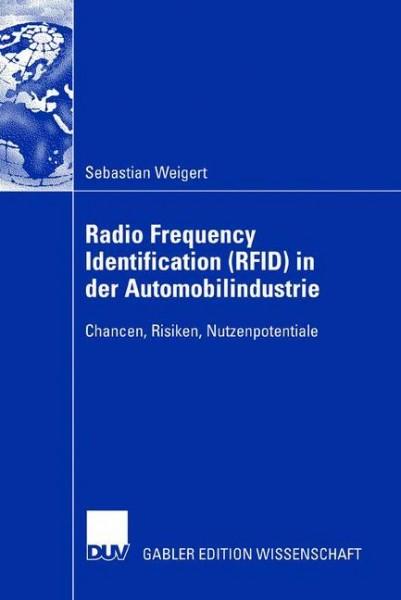 Radio Frequency Identification (RFID) in der Automobilindustrie