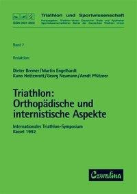 Triathlon / Orthopädische und internistische Aspekte