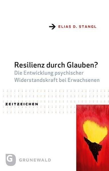Resilienz durch Glauben?
