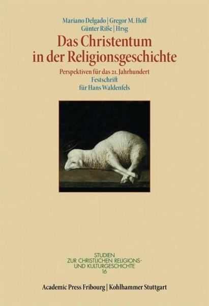 Das Christentum in der Religionsgeschichte