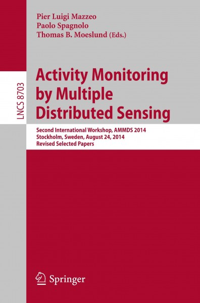 Activity Monitoring by Multiple Distributed Sensing