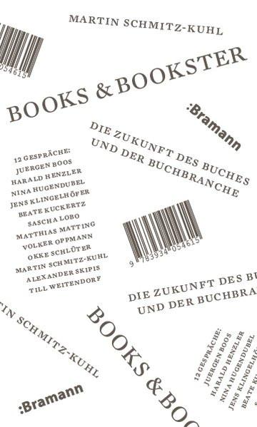 Books & Bookster - Die Zukunft des Buches und der Buchbranche