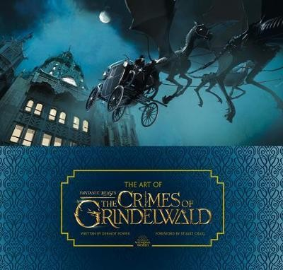 The Art of Fantastic Beasts 2: The Crimes of Grindelwald