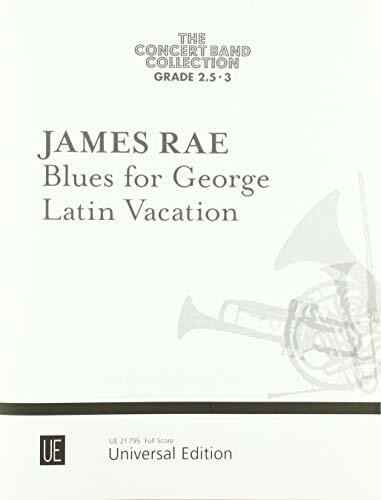 Blues for George. Latin Vacation