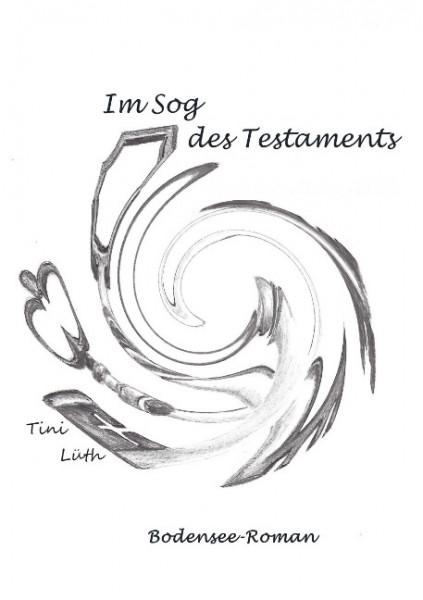 Im Sog des Testaments