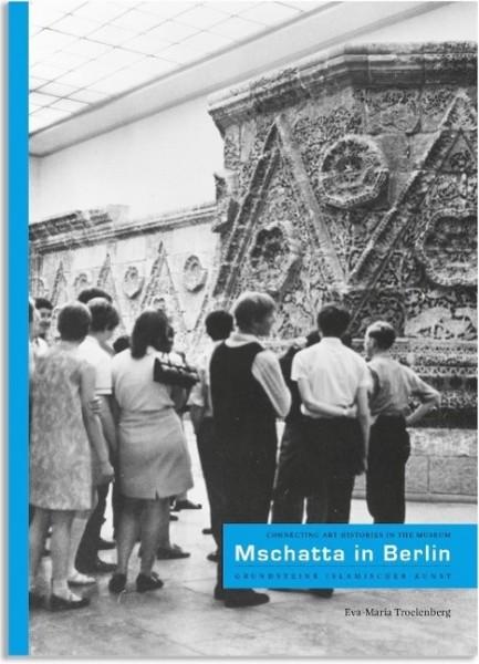 Mschatta in Berlin - Grundsteine Islamischer Kunst