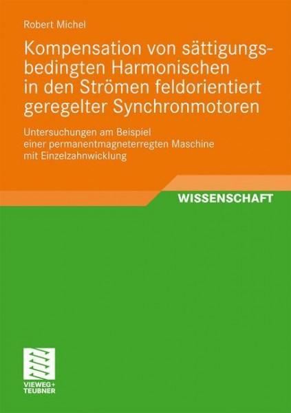 Kompensation von sättigungsbedingten Harmonischen in der Strömen feldorientiert geregelter Synchronm