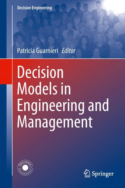 Decision Models in Engineering and Management