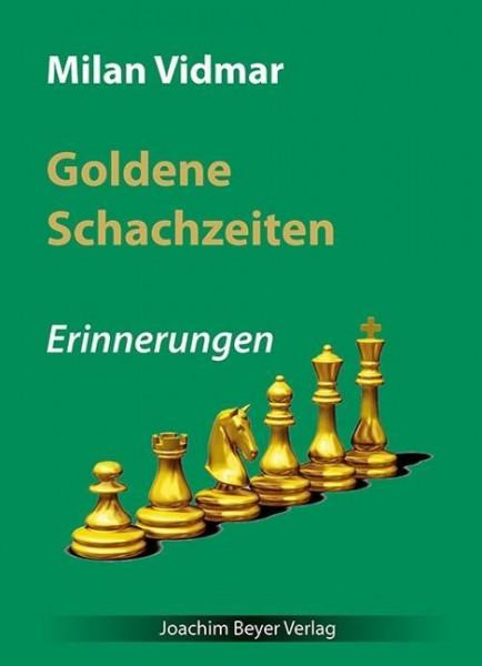 Goldene Schachzeiten