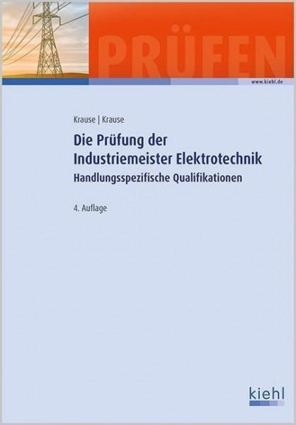 Die Prüfung der Industriemeister Elektrotechnik