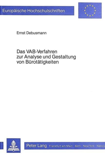 Das VAB-Verfahren zur Analyse und Gestaltung von Bürotätigkeiten
