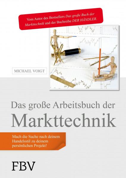 Das große Arbeitsbuch der Markttechnik