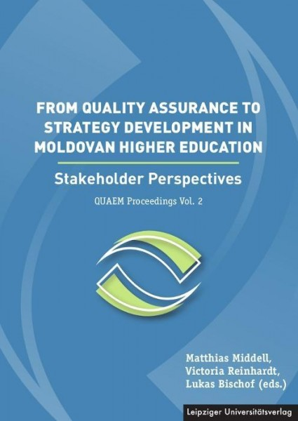 From Quality Assurance to Strategy Development in the Moldovan Higher Education / De la asigurarea c