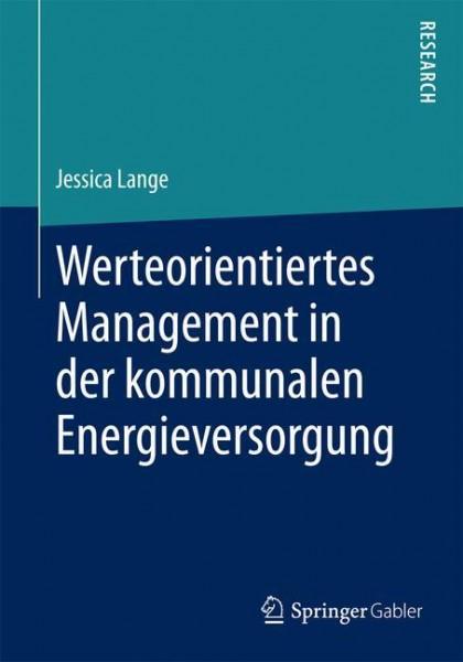 Werteorientiertes Management in der kommunalen Energieversorgung