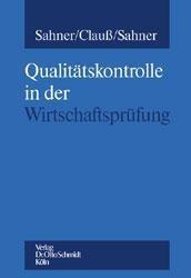 Qualitätskontrolle im Berufsstand der Wirtschaftsprüfer