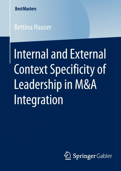 Internal and External Context Specificity of Leadership in M&A Integration