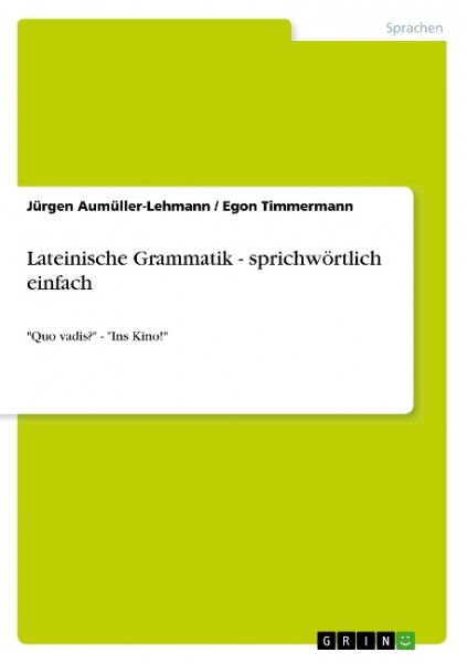 Lateinische Grammatik - sprichwörtlich einfach