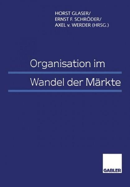 Organisation im Wandel der Märkte